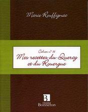 **Cah.14 Mes Recettes Quercy Rouergue - Intérieur - Format classique