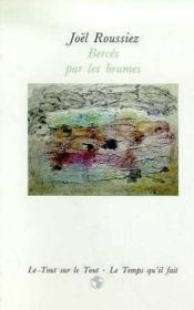 Berces Par La Brume - Couverture - Format classique