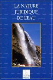 La nature juridique de l'eau - Couverture - Format classique