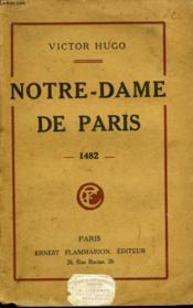 Notre Dame De Paris. 1482. - Couverture - Format classique