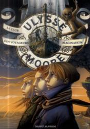 Ulysse Moore t.12 ; le club des voyageurs imaginaires - Couverture - Format classique