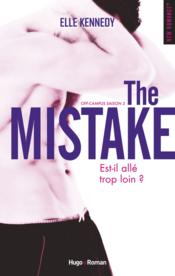 Vente livre :  Off-campus T.2 ; the mistake  - Elle Kennedy