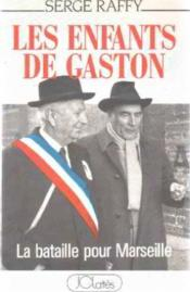 Vente  Les enfants de Gaston  - Serge Raffy