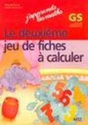 Vente livre :  J'apprends les maths ; GS ; l'album à calculer ; grande section ; jeu de fiches à calculer t.2  - Remi Brissiaud - Andre Ouzoulias - Pierre Clerc