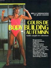 Cours De Body Building Au Feminin - Couverture - Format classique