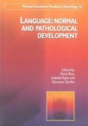 Language : normal and panthological development - Couverture - Format classique