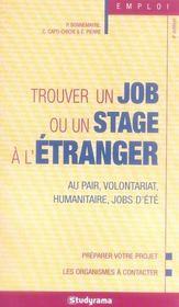 Trouver un job ou un stage à l'étranger ; jobs d'été, séjours au pair, stages (4e édition) - Intérieur - Format classique