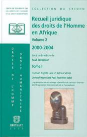 Recueil juridique des droits de l'homme en afrique t.1 - Couverture - Format classique