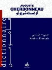 Le Cherbonneau : Dictionnaire Arabe Francais - Couverture - Format classique