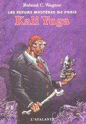 Les futurs mystères de Paris t.8 ; Kali Yuga - Intérieur - Format classique