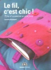 Le Fil, C'Est Chic ! - Couverture - Format classique