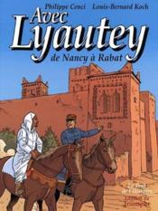 Avec Lyautey ; de Nancy à Rabat - Couverture - Format classique