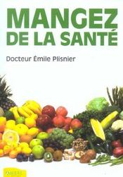 Mangez De La Sante - Intérieur - Format classique