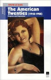 The American Twenties - Couverture - Format classique