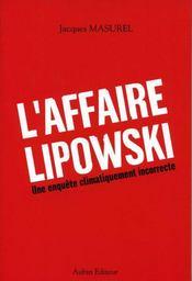 L'Affaire Lipowski ; Une Enquete Climatiquement Incorrecte - Intérieur - Format classique