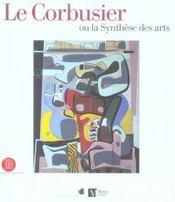 Le corbusier ou la synthese des arts - Intérieur - Format classique