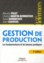 Vente livre :  Gestion de production  - Maurice Pillet