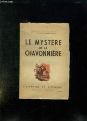 Le Mystere De La Chavonniere. - Couverture - Format classique