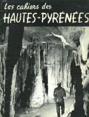 Les Cahiers Des Hautes-Pyrennees N°2. Les Attraits Souterrains. - Couverture - Format classique