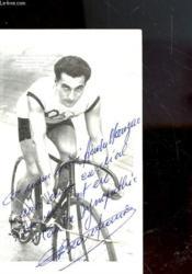 Photo Dedicace De Roger Beaufrand - Champion Olympique Amsterdam 1928 - Champion De France 1928-1930 - Couverture - Format classique