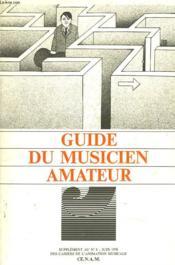 Guide Du Musicien Amateur. Supplement Au N°8, Juin 1978 Des Cahiers De L'Animation Musicale. - Couverture - Format classique