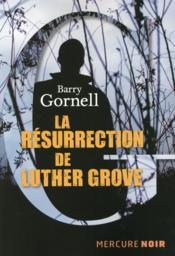 La résurrection de Luther Grove - Couverture - Format classique