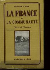 La France Et La Communaute - Classe De Premiere - Couverture - Format classique