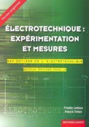 Electrotechnique ; experimentation et mesures ; 2e pro ; bep metiers de l'electrotechnique - Couverture - Format classique