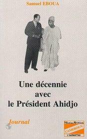 Une Decenie Avec Le President Ahidjo - Intérieur - Format classique