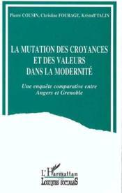 Mutation Des Croyances Et Des Valeurs Dans La Modernit - Couverture - Format classique