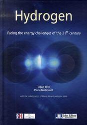 Hydrogen. facing the energy challenges of the 21st century/l'hydrogène. pour relever le défi énergétique - Intérieur - Format classique