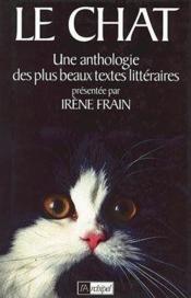 Le chat ; une anthologie des plus beaux textes littéraires - Couverture - Format classique