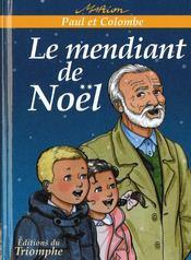 Paul Et Colombe 05 - Le Mendiant De Noel - Couverture - Format classique
