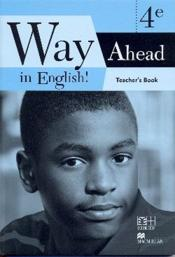 Vente livre :  Way ahead in english ! 4e ; teacher's book (édition 2010)  - Collectif D'Auteurs - Collectif