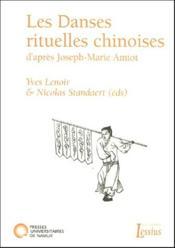 Les danses rituelles chinoises ; d'après Joseph-Marie Amiot - Couverture - Format classique