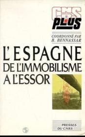 L'Espagne, De L'Immobilisme À L'Essor - Couverture - Format classique