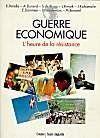 Guerre economique ; l'heure de la resistance - Couverture - Format classique