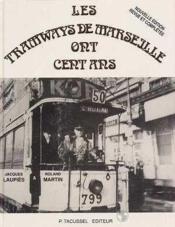 Tramways De Marseille Ont Cent Ans - Couverture - Format classique