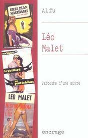Leo Malet, Parcours D'Une Oeuvre - Intérieur - Format classique