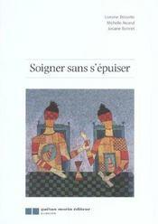 Soigner Sans S'Epuiser - Intérieur - Format classique