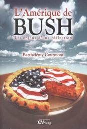 L'Amerique De Bush - Couverture - Format classique