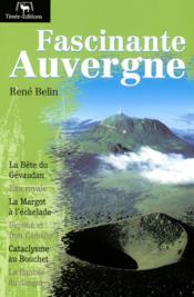 Fascinante Auvergne - Couverture - Format classique