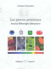 Les pierres precieuses - source d'energie vibratoire - Intérieur - Format classique