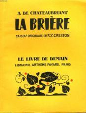 La Briere. 24 Bois Originaux De R.Y. Creston. Le Livre De Demain N° 39. - Couverture - Format classique