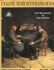 Maif Informations. A La Decouverte Du Bas-Vivarais. Buletin D'Information Des Societaires. Mars 1981. N°48. - Couverture - Format classique