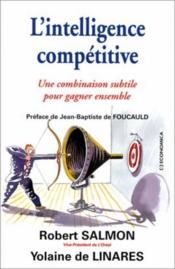 Vente livre :  Intelligence Competitive (L')  - Linares (De)/Salmon