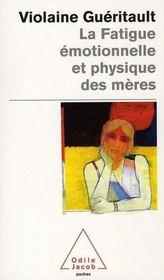 La fatigue émotionnelle et physique des mères - Intérieur - Format classique