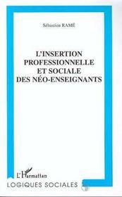 L'Insertion Professionnelle Et Sociale Des Neo-Enseignants - Intérieur - Format classique