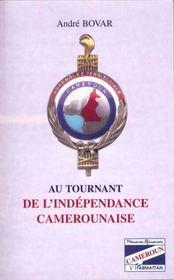 Au Tournant De L'Independance Camerounaise - Intérieur - Format classique