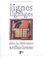 Lignes et lignages dans la littérature arthurienne - Couverture - Format classique
